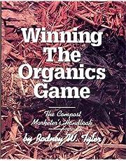 Winning the Organics Game: The Compost Marketer's Handbook