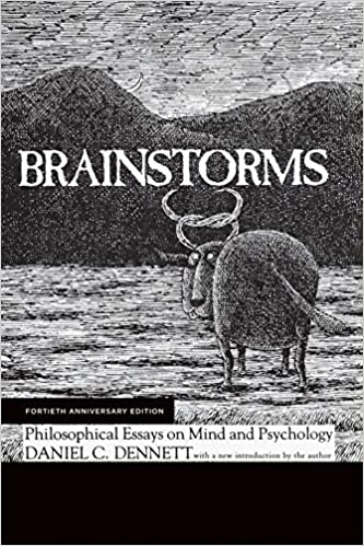 Brainstorms Philosophical Essays On Mind And Psychology The Mit  Brainstorms Philosophical Essays On Mind And Psychology The Mit Press  Anniversary Edition Kindle Edition