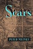 Scars, Peter Meinke, 082295592X