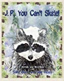 JP You Can't Skate PB (Black Forest Book Series)