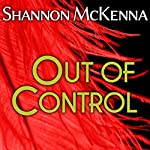 Out of Control: McClouds & Friends, Book 3 | Shannon McKenna