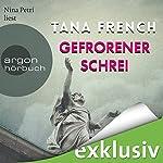 Gefrorener Schrei | Tana French
