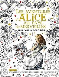 Les aventures d'Alice au Pays des merveilles par John Tenniel
