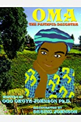 Oma The Faithful Daughter Hardcover