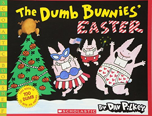 The Dumb Bunnies' Easter (Scholastic Bookshelf) (Green Egg Festival)