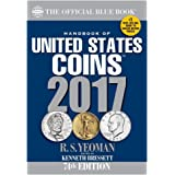 Handbook of United States Coins 2017: The Official Blue Book, Paperbook Edition (Handbook of United States Coins (Paper))