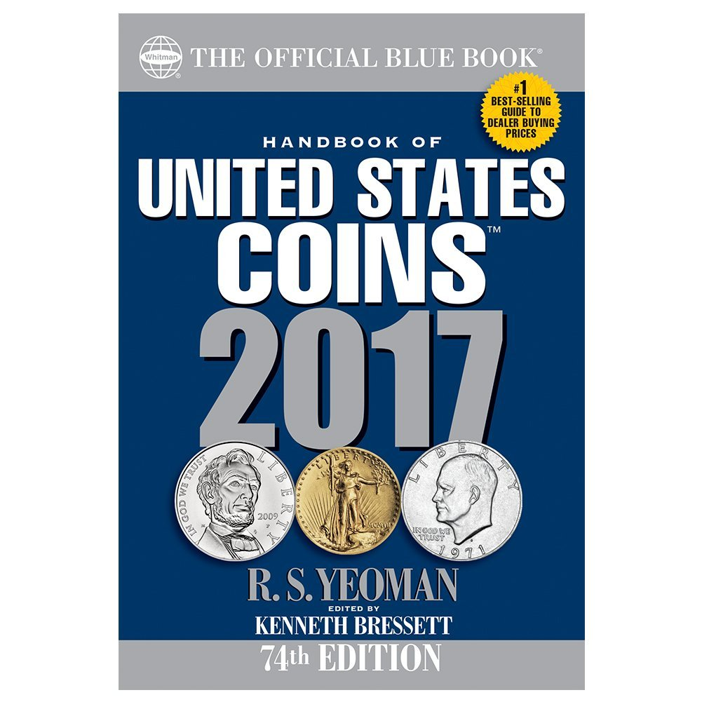 Download Handbook of United States Coins 2017: The Official Blue Book, Paperbook Edition PDF