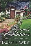 Grace's Possibilities, Hawkes, Laurel, 1612527248