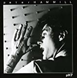 Ph7 by PETER HAMMILL (2006-10-30)