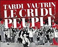 Le Cri du Peuple - Intégrale 2011 par Jacques Tardi