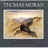 Thomas Moran: The Field Sketches, 1856–1923 (Gilcrease-Oklahoma Series on Western Art and Artists)