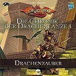 Drachenzauber (Die Chronik der Drachenlanze 4) | Margaret Weis,Tracy Hickman