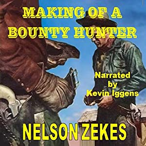Making of a Bounty Hunter Audiobook
