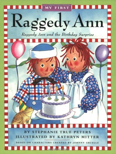 Read Online Raggedy Ann and the Birthday Surprise pdf