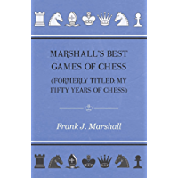 Marshall's Best Games of Chess