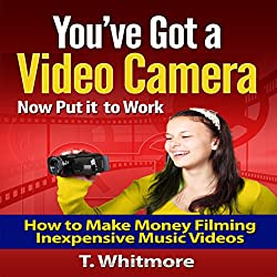 You've Got a Video Camera - Now Put It to Work