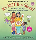 It's Not the Stork!: A Book About Girls, Boys, Babies, Bodies, Families and Friends (Family Library (Paperback))