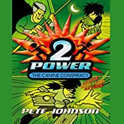 The Canine Conspiracy: 2-Power | Pete Johnson
