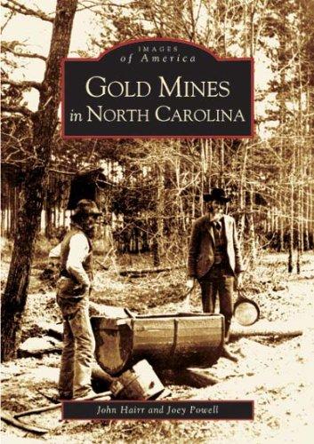 Gold Mines of North Carolina (NC) (Images of America)