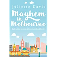 Mayhem in Melbourne: behind-the-scenes at Caruthers RealEstate