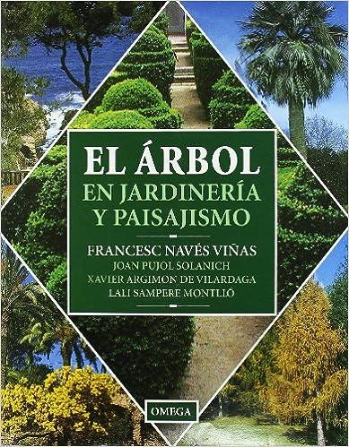 Ver tema el rbol en jardiner a y paisajismo francesc for Libros de jardineria