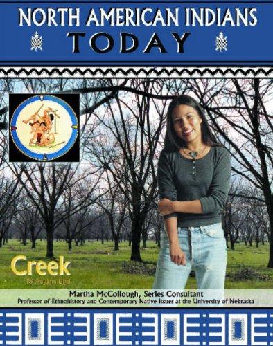 Creek (North American Indians Today) ebook