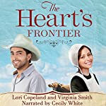 The Heart's Frontier: The Amish of Apple Grove, No. 1 | Virginia Smith,Lori Copeland