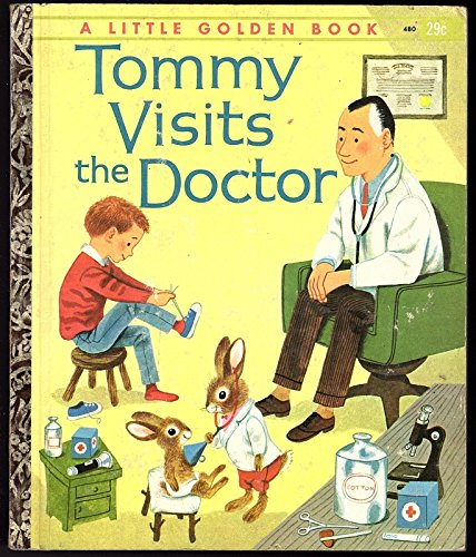 Tommy visits the doctor (A little golden book): Seligmann, Jean Hortense:  9780307021748: Amazon.com: Books