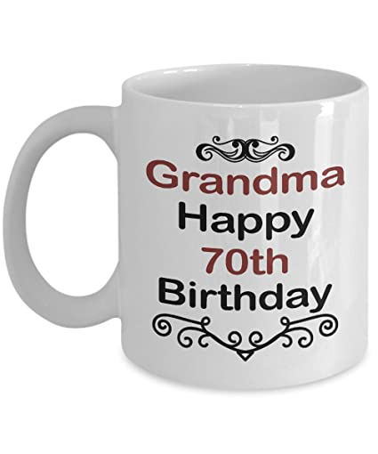 QuotGrandma Happy 70th Birthdayquot Mug