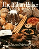 The Italian Baker, Carol Field, 0061812668
