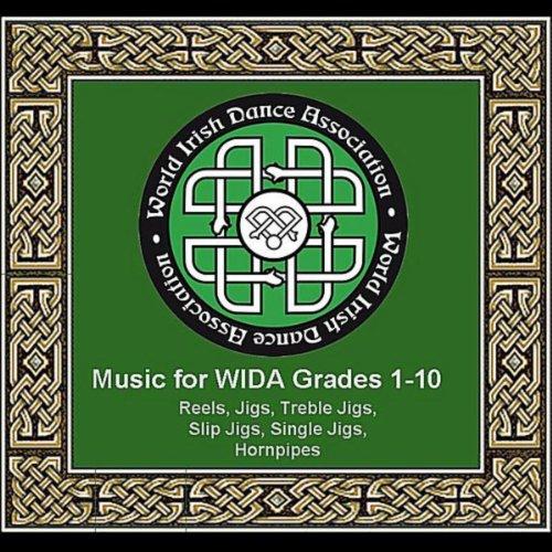 (World Irish Dance Association Music For Wida Grades 1 - 10)