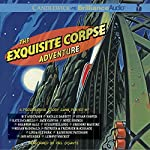 The Exquisite Corpse Adventure: A Progressive Story Game |  The National Children's Book and Literacy Alliance,M. T. Anderson,Natalie Babbitt,Calef Brown,Susan Cooper,Kate DiCamillo,Chris Van Dusen,Timothy Basil Ering,Jack Gantos,Nikki Grimes