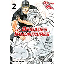 Les brigades immunitaires T02 (French Edition)