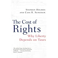 The Cost of Rights: Why Liberty Depends on Taxes