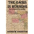 The Oasis is Burning (Legend of the Storyteller) (Volume 1)