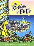 The Kingdom of Fu Fu, Robert Spalding, 0971106800