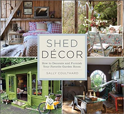 Shed Decor by Sally Coulthard.
