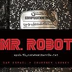 Mr. Robot: Red Wheelbarrow: (eps1.91_redwheelbarr0w.txt) | Sam Esmail,Courtney Looney