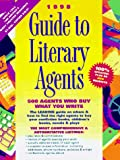 Guide to Literary Agents '98, , 0898798205