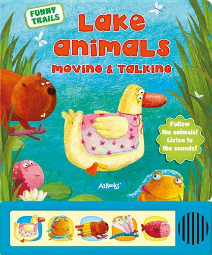 Download Lake Animals Moving & Talking (Funny Trails) ebook