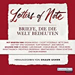 Letters of Note: Briefe, die die Welt bedeuten | Virginia Woolfs,Iggy Pop,F. Scott Fitzgerald,Bette Davis,Emily Dickinson