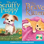 The Scruffy and the Brave Kitten | Holly Webb