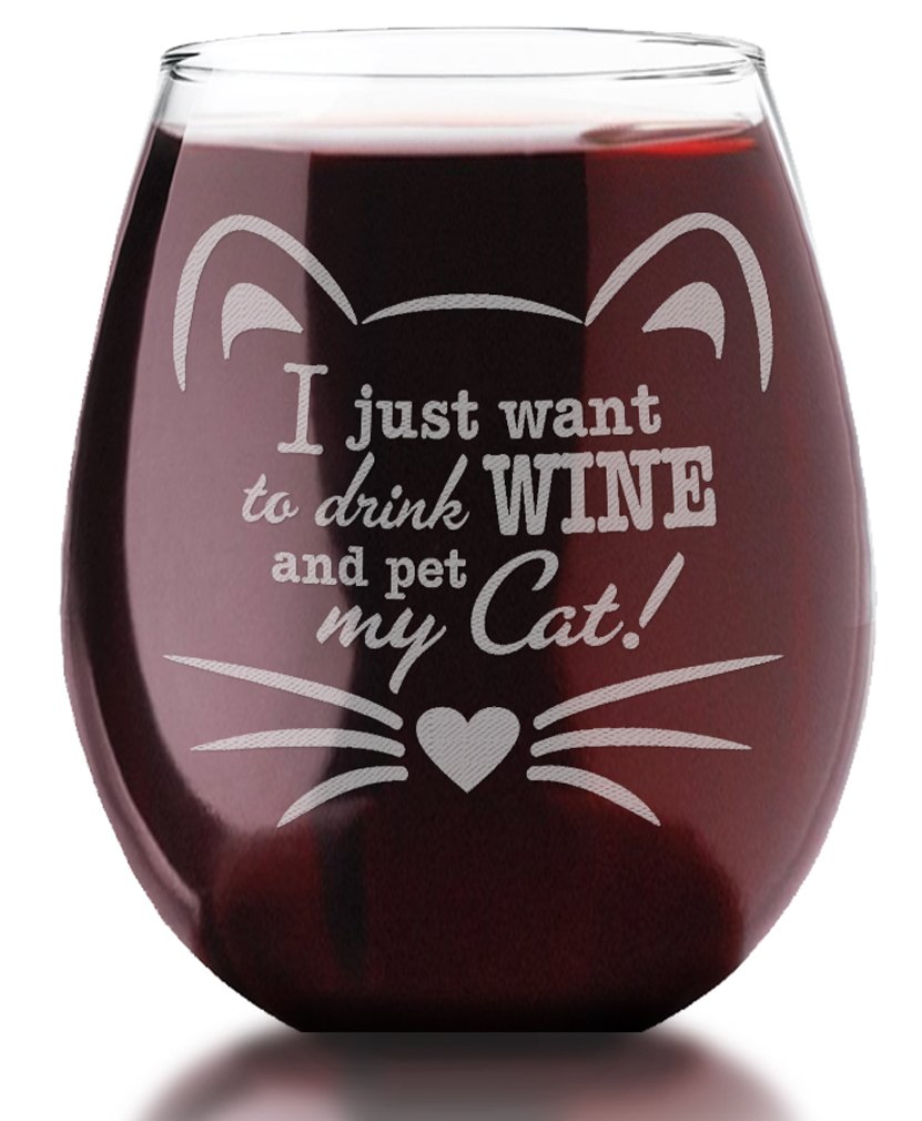 Engraved Cute Cat Lover I Just Want to Drink Wine and Pet My Cat! Mug Gift 21oz Stemless Wine Glass Funny Bestfriend Crazy Cat Lady Owner Man Pet Dad, Mama Mugs for Wife Girlfriend Boyfriend