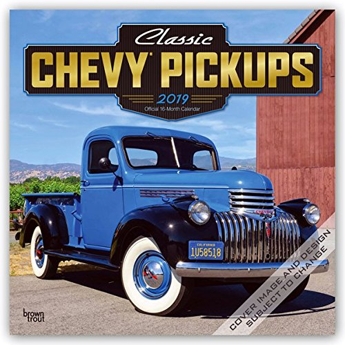 Classic Chevy Pickups 2019 12 x 12 Inch Monthly Square Wall Calendar with Foil Stamped Cover, Chevrolet Motor Truck