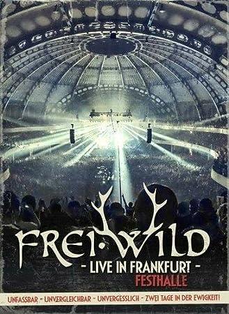 Freiwild Live In Frankfurt Unfassbar Unvergleichbar