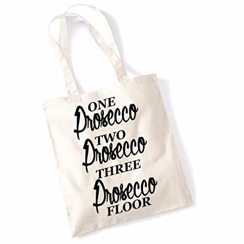Printed Tote Bag Slogan Women s Gift Idea 100% Cotton quot One Prosecco 0f0db7ca64