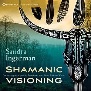 Shamanic Visioning Speech
