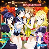 【Amazon.co.jp限定】 MY舞☆TONIGHT/MIRACLE WAVE (デカジャケット付)