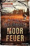 Moorfeuer: Kriminalroman (Kommissar Waechter, Band 2)
