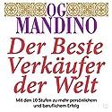 Der beste Verkäufer der Welt Hörbuch von Og Mandino Gesprochen von: Uwe Daufenbach
